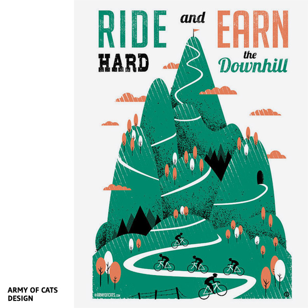 Ride Hard and Earn the Downhill par Army of Cats